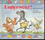 img - for Underwear! (SIGNED) book / textbook / text book