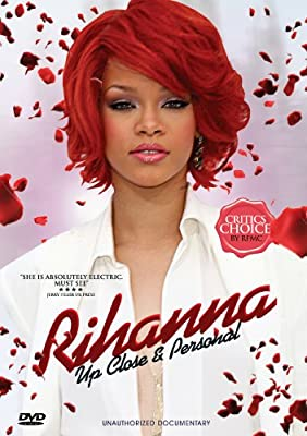 Rihanna - Up Close & Personal