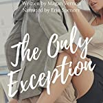 The Only Exception | Magan Vernon