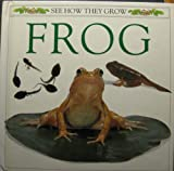 The Frog: 2 (See How They Grow) (0525673458) by Taylor, Kim