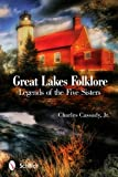 Great Lakes Folklore: Legends of the Five Sisters