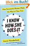I Know How She Does It: How Successfu...