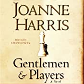Gentlemen and Players | [Joanne Harris]
