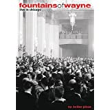 Fountains of Wayne: No Better Place - Live in Chicago ~ Chris Collingwood