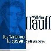 Saids Schicksale (Das Wirtshaus im Spessart 3)   Wilhelm Hauff