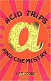img - for Acid Trips and Chemistry book / textbook / text book