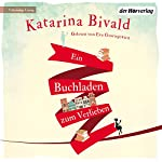 Ein Buchladen zum Verlieben | Katarina Bivald
