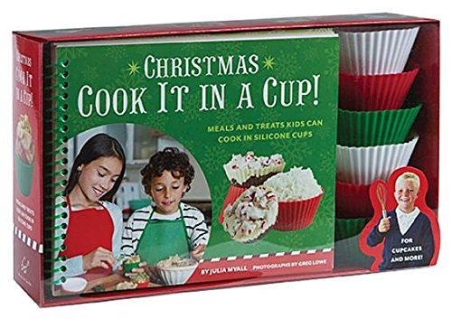 Christmas Cook It in a Cup!( Meals and Treats Kids Can Cook in Silicone Cups [With 6 Silicone Cups])[CHRISTMAS COOK IT IN C-W/6CUPS][Spiral]