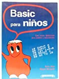 img - for Basic Para Ninos/Basic for Children (Spanish Edition) book / textbook / text book