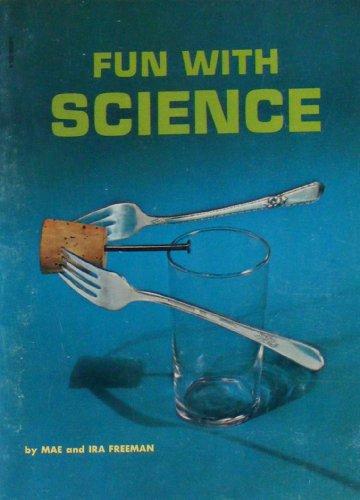 Fun with science, Mae Blacker Freeman