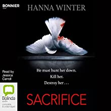 Sacrifice: Lena Peters, Book 1 Audiobook by Hanna Winter Narrated by Jessica Carroll
