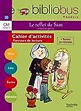 Le Bibliobus Nº 35 CM - Le Reflet de Sam - Cahier élève - Ed. 2012