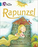 Rapunzel: Topaz/Band 13 (Collins Big Cat) (0007465343) by Beck, Ian