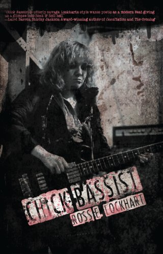 Ross E. Lockhart - Chick Bassist