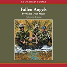 Fallen Angels (       UNABRIDGED) by Walter Dean Myers Narrated by J. D. Jackson