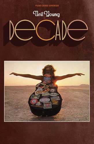 Neil Young - Decade (Piano Chord Songbook) PDF