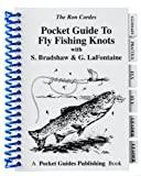 img - for Pocket Guide to Fly Fishing Knots by Cordes, Ron, Bradshaw, Stan, LaFontaine, Gary (2005) Spiral-bound book / textbook / text book