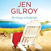The Cottage at Firefly Lake | Jen Gilroy