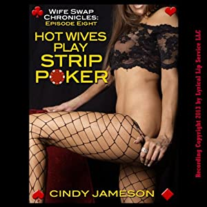 Hot Wives Play Strip Poker Audiobook