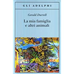 La mia famiglia e altri animali (Gli Adelphi)