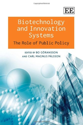 Biotechnology and Innovation Systems: The Role of Public Policy