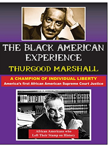 ThurgoodMarshall:America's First African American Supreme Court Justice