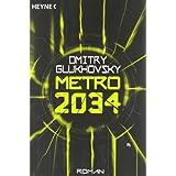 """Metro 2034. Romanvon """"Dmitry Glukhovsky"""""""