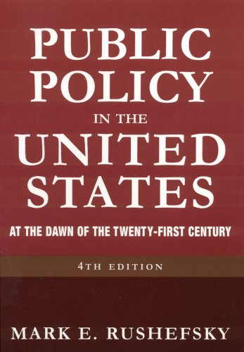 Public Policy in the United States: At the Dawn of the...