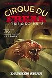 The Lake of Souls (Cirque Du Freak #10)