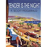 TENDER IS THE NIGHTby F. Scott Fitzgerald