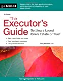 img - for The Executor's Guide: Settling a Loved One's Estate or Trust book / textbook / text book