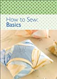 img - for How to Sew: Basics book / textbook / text book