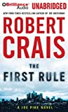 The First Rule (Elvis Cole/Joe Pike Series)