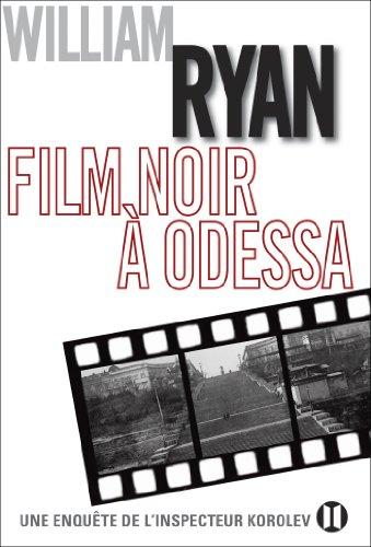 Film noir à Odessa : Une enquête de l'inspecteur Korolev