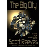 The Big Cityby Scott Reeves