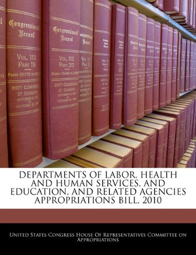 DEPARTMENTS OF LABOR, HEALTH AND HUMAN SERVICES, AND EDUCATION, AND RELATED AGENCIES APPROPRIATIONS BILL, 2010