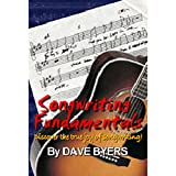 Songwriting Fundamentals: Tips for Writing Lyrics, Music & Great Songs