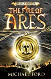 The Fire of Ares: Spartan 1 (0747593663) by Ford, Michael