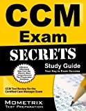 CCM Exam Secrets Study Guide: CCM Test Review for the Certified Case Manager Exam