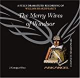 img - for The Merry Wives of Windsor (Arkangel Shakespeare) book / textbook / text book