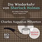 Charles Augustus Milverton (Sherlock Holmes - Das Original) | Arthur Conan Doyle