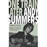 One Train Later: A Memoirby Andy Summers