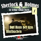 Das Haus bei den Blutbuchen (Sherlock Holmes 1) | Sir Arthur Conan Doyle