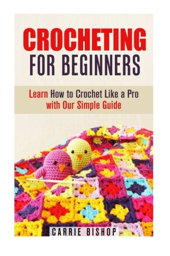 Beginners Professional Makeup Female Corrective Makeup: Crocheting For Beginners: Learn How To Crochet Like A Pro