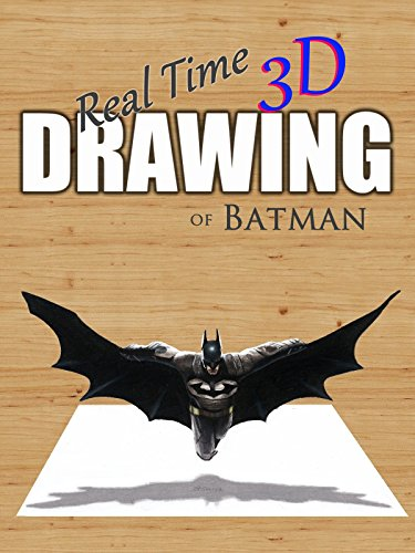 Real Time 3D Drawing of Batman