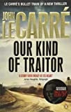 Our Kind of Traitor. John Le Carr (0141049162) by Le Carre, John