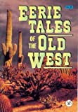 img - for Eerie Tales of the Old West book / textbook / text book