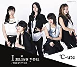 I miss you-℃-ute