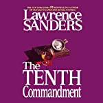 The Tenth Commandment (       UNABRIDGED) by Lawrence Sanders Narrated by David Marantz