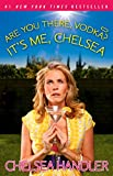 Are You There, Vodka? It's Me, Chelsea (English Edition)